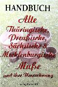 Cover-Bild zu Handbuch - Alte Thüringische, Preussische, Sächsische und Mecklenburgische Masse und ihre Umrechnung