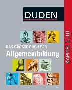 Cover-Bild zu Duden - Das große Buch der Allgemeinbildung