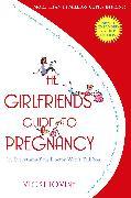 Cover-Bild zu The Girlfriends' Guide to Pregnancy von Iovine, Vicki