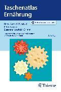 Cover-Bild zu Taschenatlas Ernährung (eBook) von Biesalski, Hans Konrad