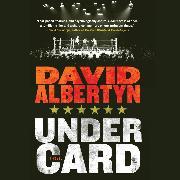 Cover-Bild zu Undercard (Unabridged) (Audio Download) von Albertyn, David