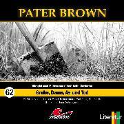 Cover-Bild zu Pater Brown, Folge 62: Grube, Dame, As und Tod (Audio Download) von Freund, Marc