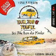 Cover-Bild zu Bei Ebbe kam der Mörder - Taxi, Tod und Teufel, Folge 3 (Ungekürzt) (Audio Download) von Karmann, Lena