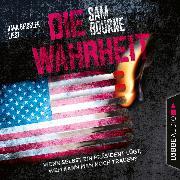 Cover-Bild zu Die Wahrheit (Gekürzt) (Audio Download) von Bourne, Sam