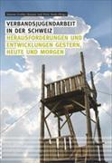 Cover-Bild zu Verbandsjugendarbeit in der Schweiz von Gretler Heusser, Simone
