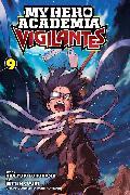 Cover-Bild zu Furuhashi, Hideyuki: My Hero Academia: Vigilantes, Vol. 9