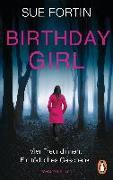 Cover-Bild zu Birthday Girl - Vier Freundinnen. Ein tödliches Geschenk von Fortin, Sue