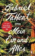 Cover-Bild zu Mein Ein und Alles von Tallent, Gabriel