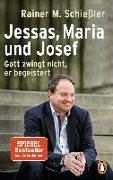 Cover-Bild zu Jessas, Maria und Josef von Schießler, Rainer M.