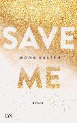 Cover-Bild zu Save Me von Kasten, Mona