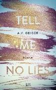 Cover-Bild zu Tell Me No Lies von Geiger, A.V.