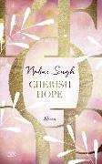 Cover-Bild zu Cherish Hope von Singh, Nalini