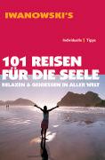 Cover-Bild zu 101 Reisen für die Seele von Kebel, Daniela