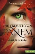 Cover-Bild zu Die Tribute von Panem - Gefährliche Liebe von Collins, Suzanne