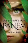 Cover-Bild zu Die Tribute von Panem. Tödliche Spiele von Collins, Suzanne