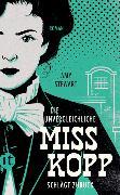 Cover-Bild zu Die unvergleichliche Miss Kopp schlägt zurück von Stewart, Amy