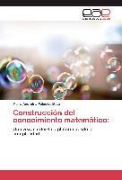 Cover-Bild zu Construcción del conocimiento matemático von Palacios Mata, María Andreina