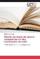 Cover-Bild zu Efecto de dosis de abono compuesto en dos variedades de cafe von Rivas Torres, Ulises