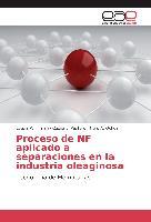 Cover-Bild zu Proceso de NF aplicado a separaciones en la industria oleaginosa von Firman, Leticia R.