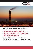 Cover-Bild zu Metodología para determinar el tiempo de residencia von Chang Cardona, Antonio Ramón