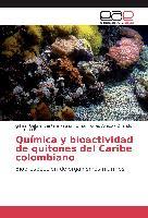 Cover-Bild zu Química y bioactividad de quitones del Caribe colombiano von Santafé Patiño, Gílmar Gabriel