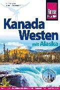 Cover-Bild zu Kanada Westen mit Alaska von Grundmann, Hans-R.