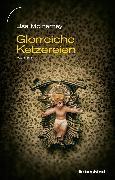 Cover-Bild zu Glorreiche Ketzereien (eBook) von McInerney, Lisa