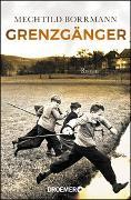 Cover-Bild zu Grenzgänger von Borrmann, Mechtild