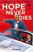 Cover-Bild zu Hope Never Dies von Shaffer, Andrew