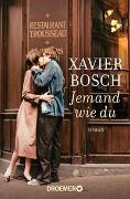 Cover-Bild zu Jemand wie du von Bosch, Xavier