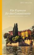 Cover-Bild zu Ein Espresso für den Commissario von Minardi, Dino