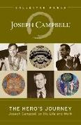 Cover-Bild zu Campbell, Joseph: The Hero's Journey: Joseph Campbell on His Life and Work