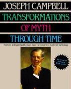 Cover-Bild zu Campbell, Joseph: Transformations of Myth Through Time