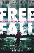 Cover-Bild zu Freefall - Die Wahrheit ist dein Tod von Barry, Jessica