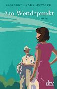 Cover-Bild zu Am Wendepunkt von Howard, Elizabeth Jane