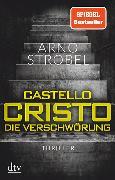 Cover-Bild zu Castello Cristo Die Verschwörung von Strobel, Arno