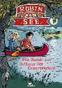 Cover-Bild zu Robin vom See - Die Bande zur Rettung der Gerechtigkeit - Band 1 von Fasshauer, Ulrich