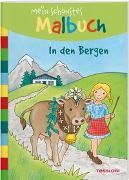 Cover-Bild zu Mein schönstes Malbuch. In den Bergen von Beurenmeister, Corina (Illustr.)