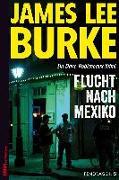 Cover-Bild zu Flucht nach Mexiko von Burke, James Lee