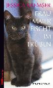Cover-Bild zu Frau Maier fischt im Trüben von Kremser, Jessica