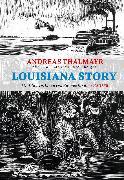 Cover-Bild zu Louisiana Story von Enzensberger, Hans Magnus
