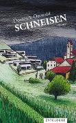Cover-Bild zu Schneisen von Osswald, Dominik