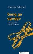 Cover-Bild zu gang ga ggùgge von Schmutz, Christian