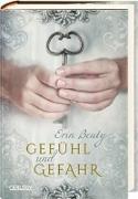 Cover-Bild zu Beaty, Erin: Gefühl und Gefahr (Kampf um Demora 3)