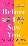 Cover-Bild zu Houghton, Emily: Before I Saw You