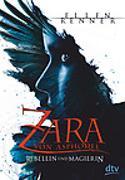 Cover-Bild zu Zara von Asphodel. Rebellin und Magierin