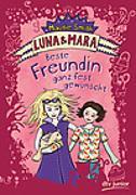 Cover-Bild zu Luna und Mara. Beste Freundin ganz fest gewünscht
