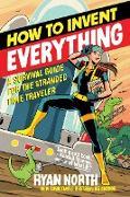 Cover-Bild zu North, Ryan: How to Invent Everything