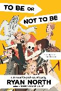 Cover-Bild zu North, Ryan: To Be or Not To Be