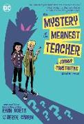 Cover-Bild zu North, Ryan: The Mystery of the Meanest Teacher: A Johnny Constantine Graphic Novel